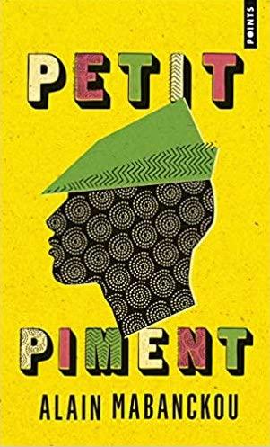 Petit piment, d'Alain Mabanckou